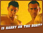 Featured Show : Is Harry on the Boat?